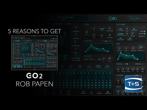 5 Reasons To Get... Rob Papen Go2 Virtual Synth