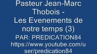 LES ÉVÈNEMENTS DE NOTRE TEMPS - 3/5