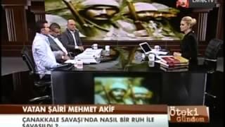 Öteki Gündem - 18 Mart Çanakkale Zaferi - Talha Ugurluel,Bedirhan Gokce Ve Erol Cali-18-03-2013