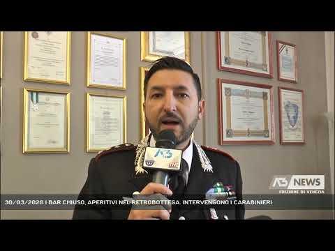 30/03/2020 | BAR CHIUSO, APERITIVI NEL RETROBOTTEGA. INTERVENGONO I CARABINIERI