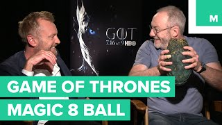 We presented the 'Game of Thrones' cast members with our very own dragon egg Magic 8 Ball and let them ask about the fates of ...