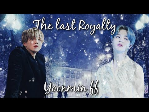 """The last Royalty """"A yoonmin FF"""" Episode 8"""