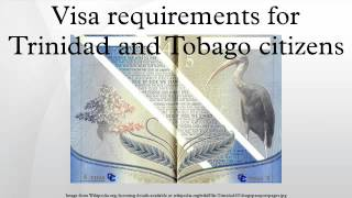 Visa requirements for Trinidad and Tobago citizens are administrative entry restrictions by the authorities of other states placed on...