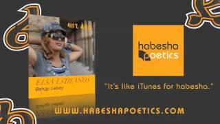 Elsa Estifanos - Bahgy Lebey - official video
