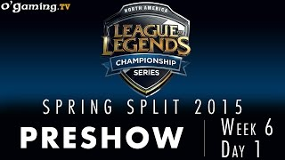 LCS NA Spring 2015 - W6D1 - Preshow