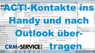ACT! Kontakte ins Handy und nach Outlook übertragen - ACT! CRM Video Tutorial deutsch
