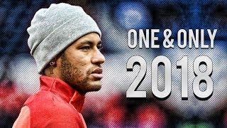 Video Neymar Jr. ● One and Only ● Invinsible Skills & Goals ● 2017/18 |HD MP3, 3GP, MP4, WEBM, AVI, FLV April 2018