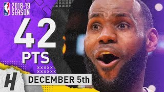 LeBron James Full Highlights Lakers vs Spurs 2018.12.05 - 42 Pts, 6 Ast, 5 Rebounds!