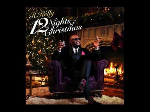 R. Kelly - Snowman ''Full Song ''12 Nights Of Christmas Album'' 2016