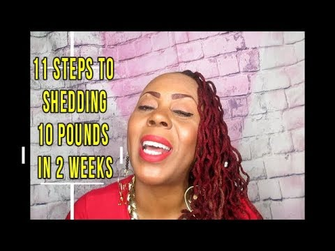 How To Lose Weight Fast!! 11 Steps To Shedding 10 Pounds In 2 Weeks