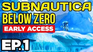 Subnautica: Below Zero Ep.1 - SUBNAUTICA IS BACK! AND FROZEN •️ (Early Access Gameplay / Let's Play)