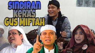 Video Gus Miftah tampar Neno Warisman, Gus Nur dan Ustadz tengku dzulkarmain MP3, 3GP, MP4, WEBM, AVI, FLV September 2019