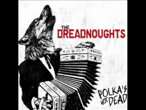 The Dreadnoughts - Sleep Is For The Weak