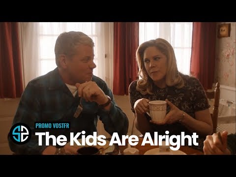 The Kids Are Alright S01 Promo VOSTFR (HD)