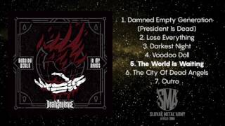 Video Death Sentence - The World Is Waiting