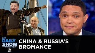 Video If You Don't Know, Now You Know: Russia & China | The Daily Show MP3, 3GP, MP4, WEBM, AVI, FLV Juni 2019