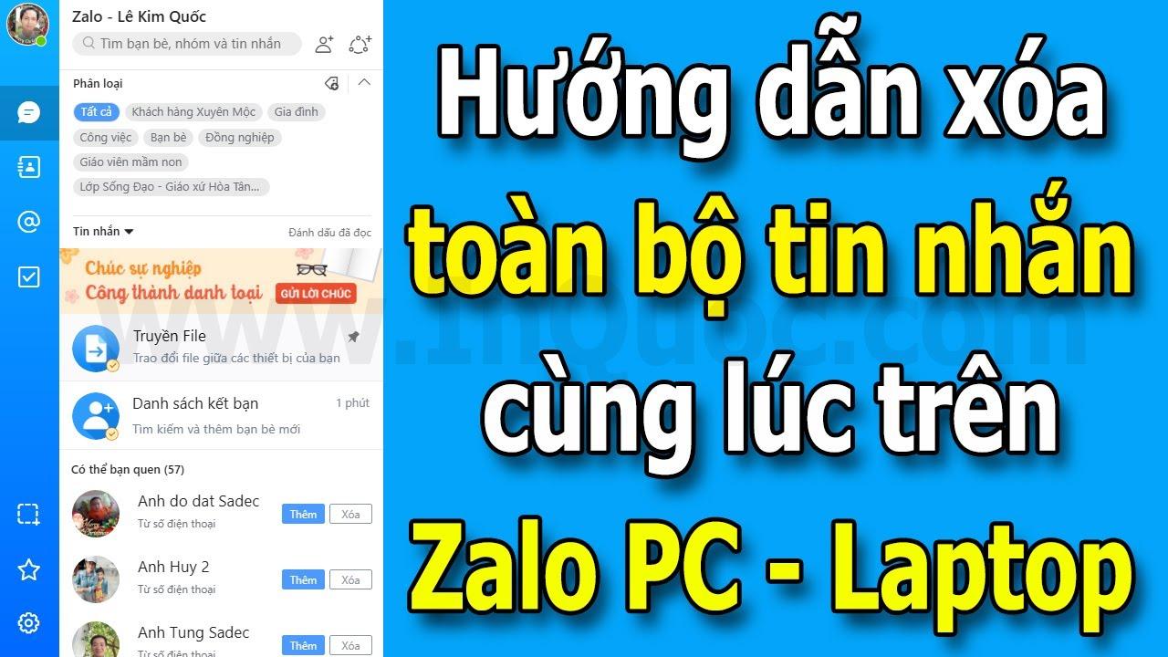 Hướng dẫn xóa toàn bộ tin nhắn trên Zalo PC, Laptop cùng lúc mới nhất