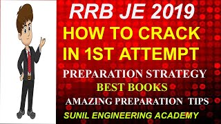 RRB JE 2019 HOW TO CRACK IN 1ST ATTEMPT/PREPARATION STRATEGY/ BEST BOOKS /AMAZING PREPARATION TIPS