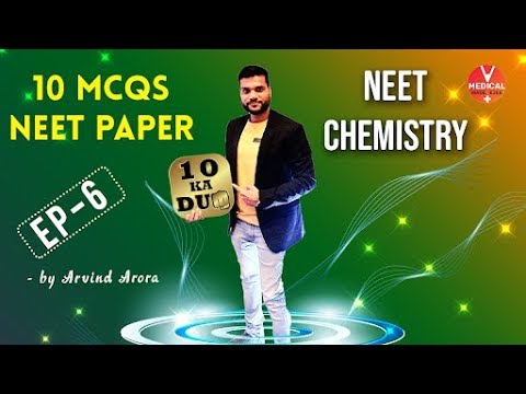 10 Best NEET Chemistry MCQ of Last Year(2018) | 10 Ka Dum Episode 6 | Chemistry | By Arvind Arora