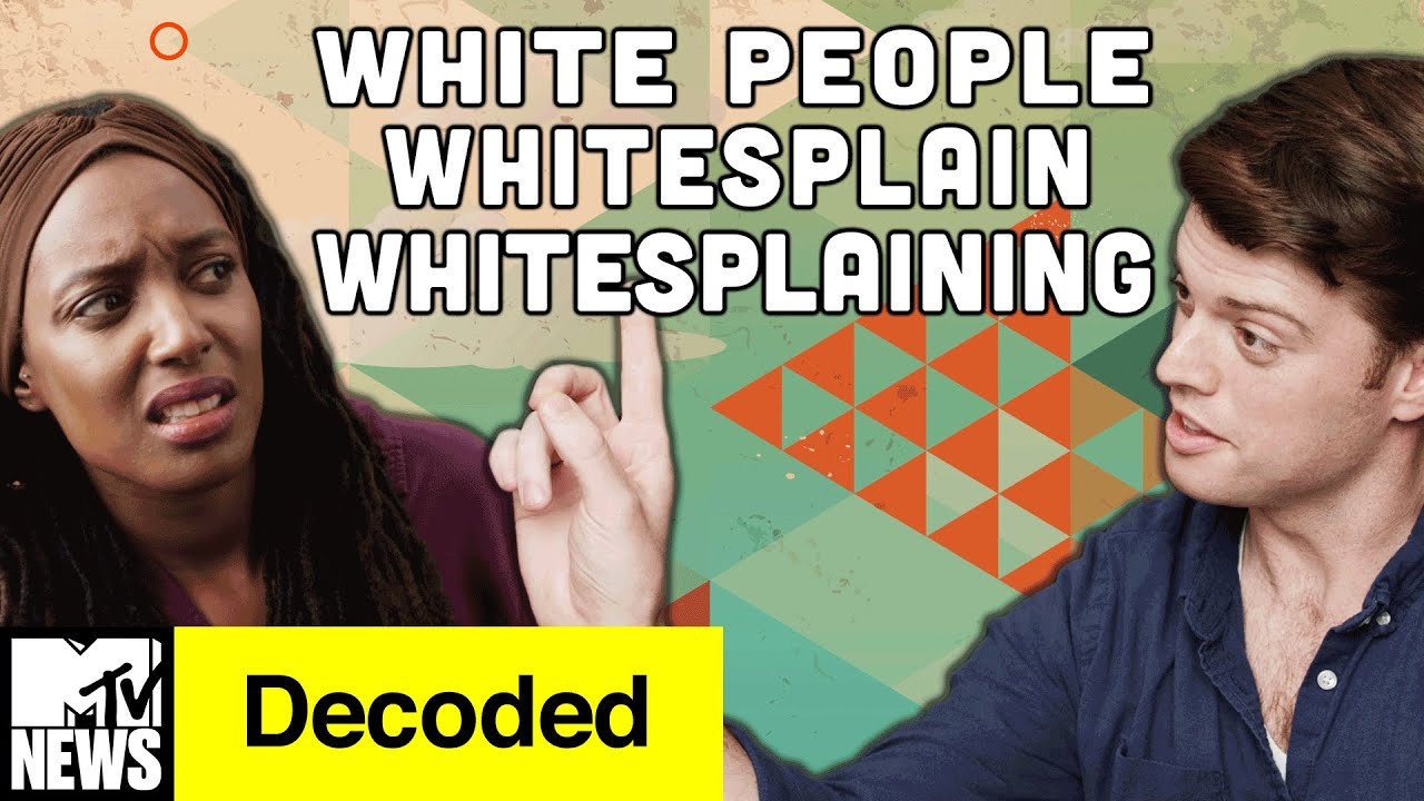 White People Whitesplain Whitesplaining
