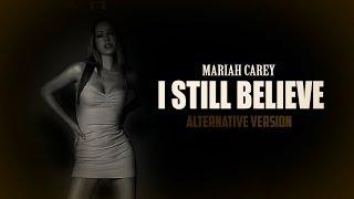 Video I Still Believe-Mariah Carey (Alternative Version) download in MP3, 3GP, MP4, WEBM, AVI, FLV January 2017