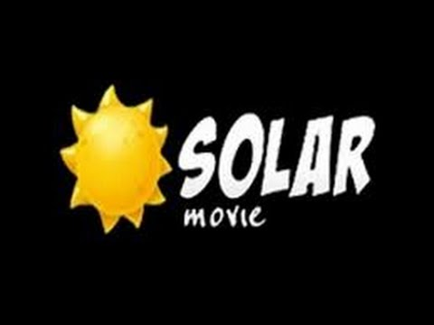 How To Watch Free Movies On Solar Movie