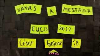 Vayas a Mostrar - Diseño & Creatividad - 1er año EUCD 2012