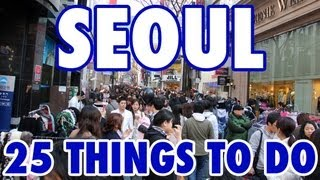 Seoul South Korea  city pictures gallery : 25 Best Things To Do in Seoul, South Korea