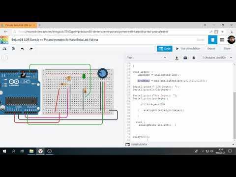 Tinkercad ile Arduino Bölüm 38 : LDR  ile Karanlıkta Led Yakma ve Potansiyometre İle Parlaklık Ayarı