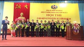 Phường Phương Đông: Hội thi kỹ năng nghiệp vụ bí thư - trưởng khu dân cư năm 2019