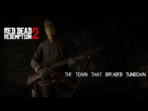 The Town That Dreaded Sundown (1976) Red Dead Redemption 2