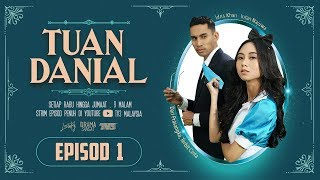 Video Tuan Danial (2019) | Episod 1 MP3, 3GP, MP4, WEBM, AVI, FLV Agustus 2019