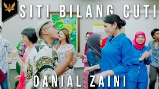 Video Danial Zaini - Siti Bilang Cuti (Official Music Video) MP3, 3GP, MP4, WEBM, AVI, FLV Januari 2019