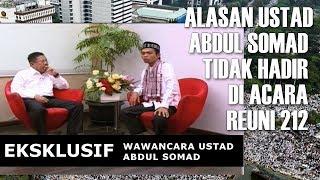 Video EKSKLUSIF Alasan Ustad Abdul Somad Tidak Hadir Reuni 212 MP3, 3GP, MP4, WEBM, AVI, FLV April 2019