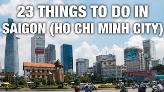 Ho Chi Minh City Vietnam  city photos gallery : 23 Things To Do In Saigon (Ho Chi Minh City) Vietnam