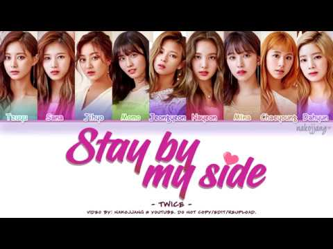 TWICE (트와이스) - STAY BY MY SIDE (深夜のダメ恋図鑑 OST) *SHORT VER.* (Color Coded Lyrics Eng/Kan/Rom/Han)