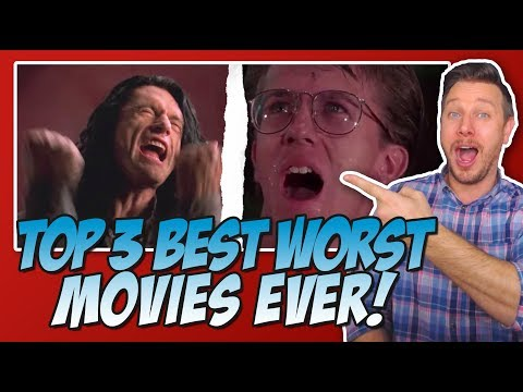 """Top 3 Best Worst Movies Ever! 