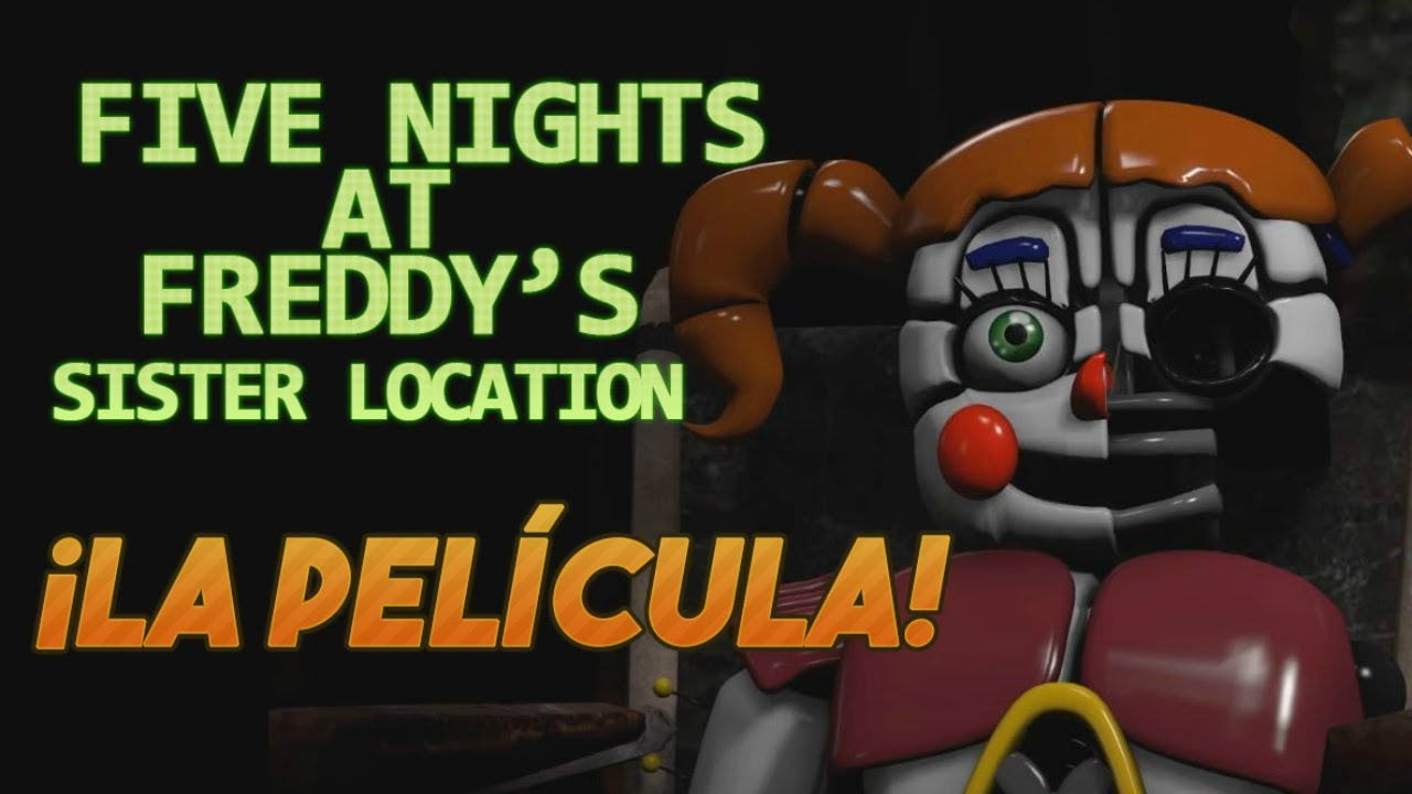 Ver Five Nights at Freddy's Sister Location: La Película Completa | The Movie (Español) Online