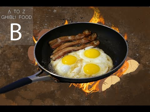 Bacon And Eggs || Howl's Moving Castle || A To Z Ghibli Food