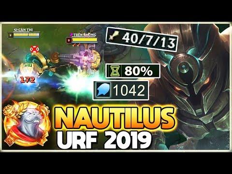 HỐT NGAY 40 MẠNG VỚI NAUTILUS 1056 AP TẠI CHẾ ĐỘ URF 2019   1 R = 1 MẠNG - Thời lượng: 16 phút.