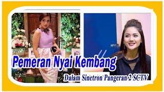 Nonton Pemeran Nyai Kembang Fitri Ayu  DALAM SINETRON PANGERAN 2 SCTV INFOTAIMENT Film Subtitle Indonesia Streaming Movie Download