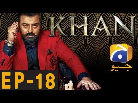Khan Episode 18
