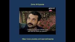 Zehra 36 Epizoda Zehra 36 Epizoda Sa Prevodom Turska Serija 2014