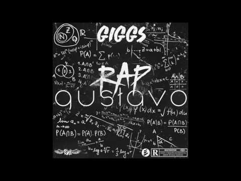 GIGGS | RAP GUSTAVO | OFFICIAL AUDIO @officialgiggs
