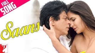 Nonton Saans   Full Song   Jab Tak Hai Jaan   Shah Rukh Khan   Katrina Kaif Film Subtitle Indonesia Streaming Movie Download
