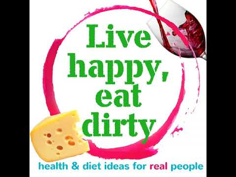 Live happy, eat dirty Episode 1