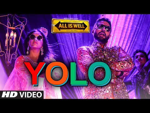 YOLO VIDEO Song | All Is Well | ShreeRaamachaandra
