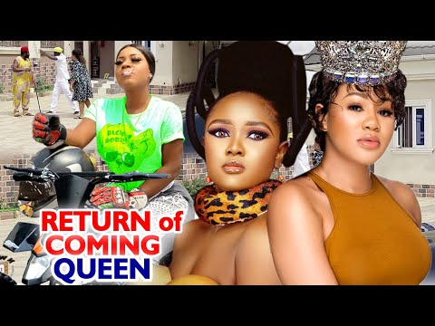 RETURN OF COMING QUEEN SEASON 1&2 FULL MOVIE (CHINENYE UBAH) 2020 LATEST NIGERIAN NOLLYWOOD MOVIE