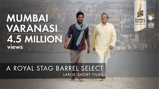 Video Mumbai Varanasi Express | Aarti Chhabria | Royal Stag Barrel Select Large Short Films MP3, 3GP, MP4, WEBM, AVI, FLV Januari 2018