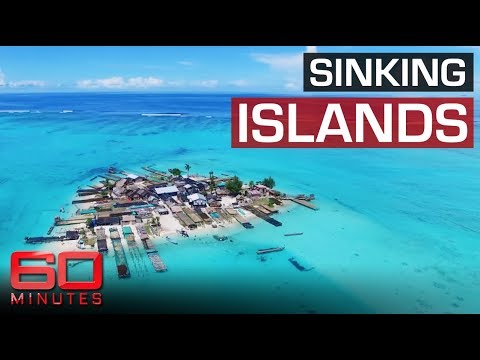 Climate change causes Islands to disappear   60 Minutes Australia